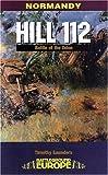 Hill 112, Tim Saunders, 0850527376