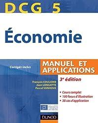 DCG 5 - Économie - 3e édition - Manuel et applications: Manuel et applications, corrigés inclus