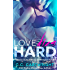 Love Dies Hard 1 (Hard to Love Billionaire Romance Series)