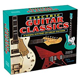 Electric Guitar Classics – A Visual History of Great Guitars 2020 Boxed Daily Calendar: by Sellers Publishing