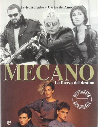 Descargar Libro Mecano - La Fuerza Del Destino Javier Adrados