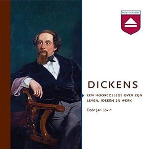 Dickens: Een hoorcollege over zijn leven, ideeen en werk Audiobook