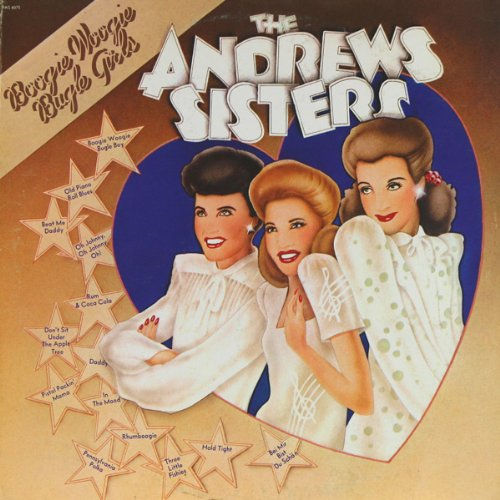 The Andrews Sisters: Boogie Woogie Bugle Girls [VINYL LP] [STEREO]