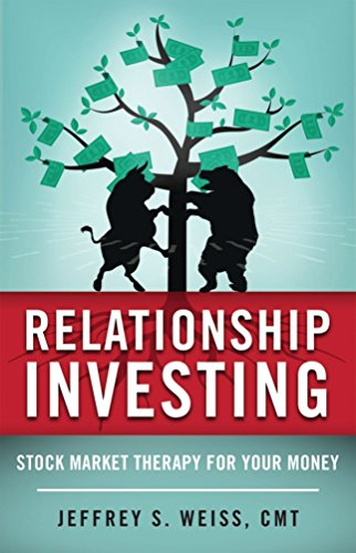 Relationship Investing: Stock Market Therapy for Your Money cover