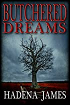 Butchered Dreams (dreams & Reality Series Book 6)