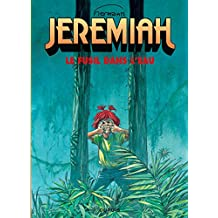 Jérémiah 22 : Le fusil dans l'eau