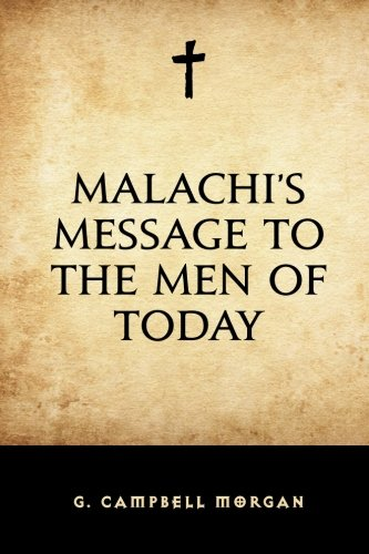 Malachi's Message to the Men of Today for sale  Delivered anywhere in USA