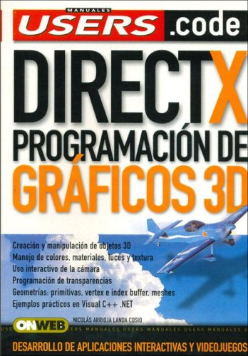Direct X: Espanol, Manual Users, Manuales Users (Spanish Edition) by Creative Andina Corp.