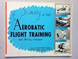 Primary Aerobatic Flight Training, Art Medore, 0911721088