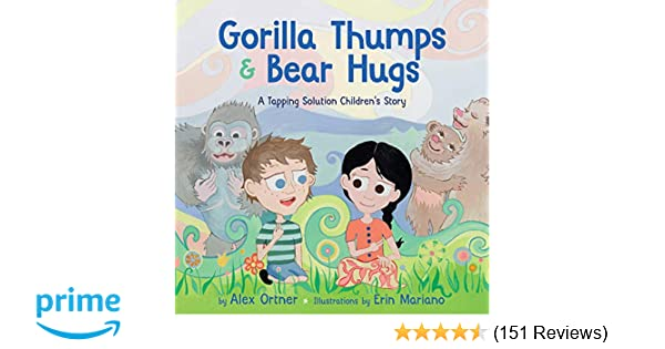 Gorilla Thumps and Bear Hugs: A Tapping Solution Children's