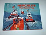 Hercules the Harbor Tug, Ohearn, 0088106888