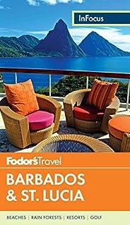 Fodor's In Focus Barbados & St. Lucia (Full-color Trave
