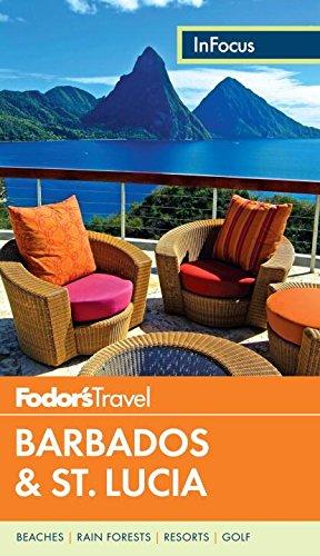 Fodor's In Focus Barbados & St. Lucia (Full-color Travel Guide)