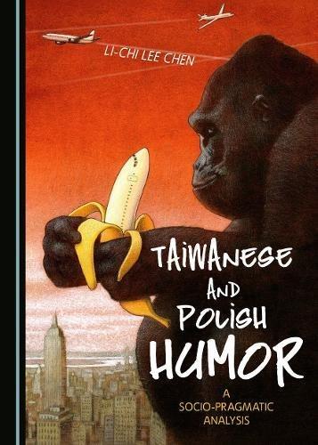 Taiwanese and Polish humor : a socio-pragmatic analysis