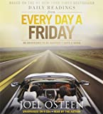 img - for Daily Readings from Every Day a Friday: 90 Devotions to Be Happier 7 Days a Week by Joel Osteen (2012-11-06) book / textbook / text book
