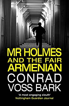 Mr Holmes and the Fair Armenian (Mr Holmes Mystery Book 4) by [Bark, Conrad Voss]