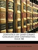 Statistics of Land-Grant Colleges and Universities, Issue 88, , 1146369522