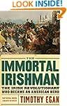 The Immortal Irishman: The Irish Revo...