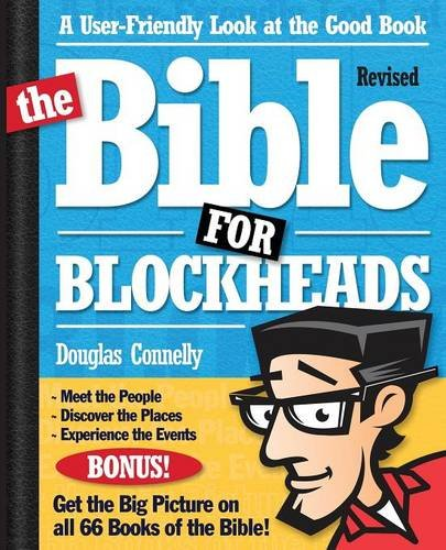 The Bible for Blockheads---Revised Edition: A User-Friendly Look at the Good Book ebook