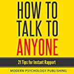 How to Talk to Anyone: 21 Tips for Instant Rapport |  Modern Psychology Publishing