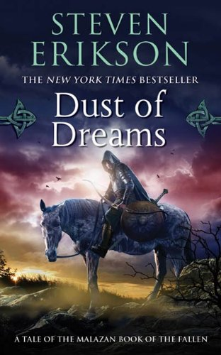Dust of Dreams: Book Nine of The Malazan Book of the Fallen ()