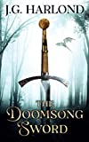 The Doomsong Sword by J.G. Harlond