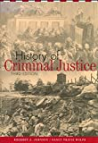 img - for History of Criminal Justice book / textbook / text book