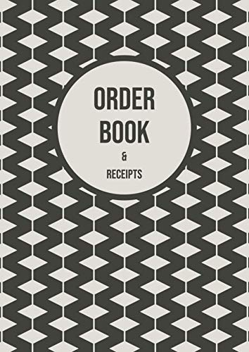 Order book & Receipts: Notebook / journal for logging and managing customer orders and tracking purchases and payments for general accountancy, tax, ... online sellers, authors, crafts-people ()