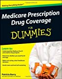 img - for Medicare Prescription Drug Coverage For Dummies Paperback   September 29, 2008 book / textbook / text book