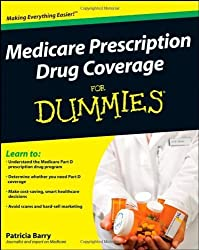 Medicare Prescription Drug Coverage For Dummies by Patricia Barry (2008-09-29)