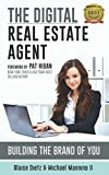 The Digital Real Estate Agent: Building The Brand of You