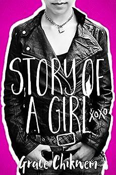 Story Of A Girl by [Chikwem, Grace]