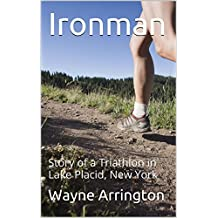 Ironman: Story of a Triathlon in Lake Placid, New York