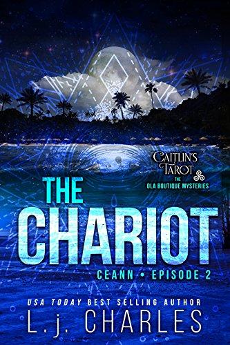 The Chariot: Caitlin's Tarot (Episode 2) (Caitlin's Tarot: The Ola Boutique - Boutique Olas Las