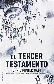 Book El tercer testamento (Spanish Edition) by Christopher Galt (2014-07-30)