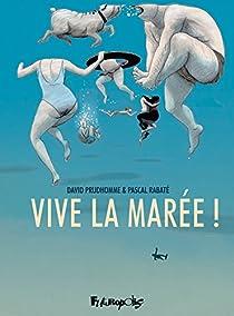 Vive la marée! par Prudhomme