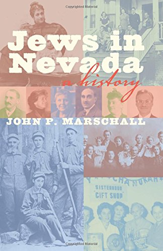 Read Online Jews in Nevada: A History (Shepperson Series in Nevada History) PDF