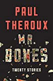 Image of Mr. Bones: Twenty Stories