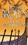Double Wedding Ring, L. Brown, 0340717513