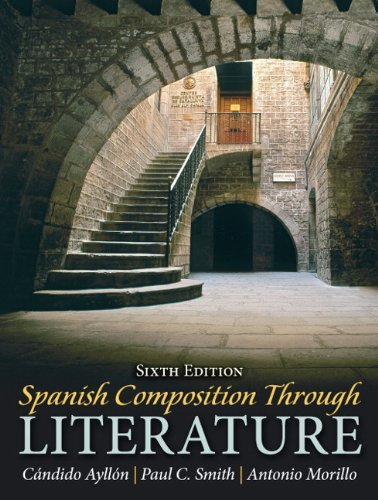 205696759 - Spanish Composition Through Literature (6th Edition)