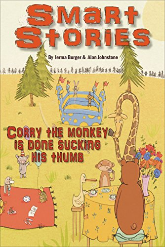 Corry the monkey is done sucking his thumb (Smart Stories Book 2)
