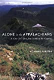 Alone in the Appalachians, Monique Dykstra, 1551924773