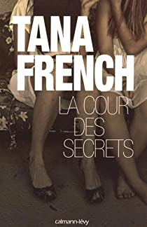 La cour des secrets par French