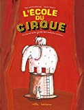 """Afficher """"L' école du cirque"""""""