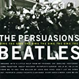 Persuasions Sing the Beatles