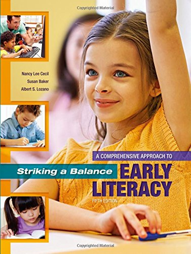 Striking a Balance: A Comprehensive Approach to Early Literacy by Routledge