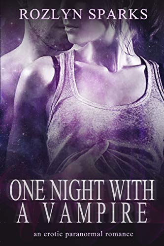 One Night with a Vampire by Rozlyn Sparks