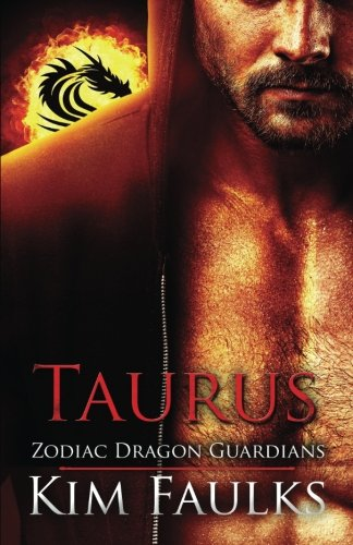 Taurus (Zodiac Dragon Guardians) (Volume 1)