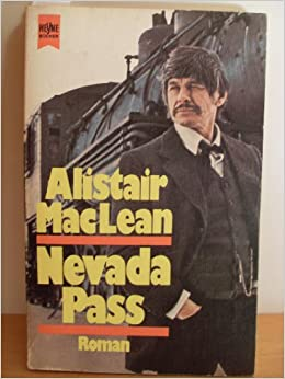 Alistair MacLean - Nevada Pass