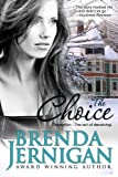 The Choice, Brenda Jernigan, 1490496009